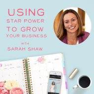 Using Star Power To Grow Your Business with Sarah Shaw