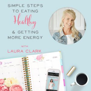 Simple Steps to Eating More Healthy and Getting More Energy