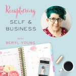 Recapturing Self and Business with Beryl Young
