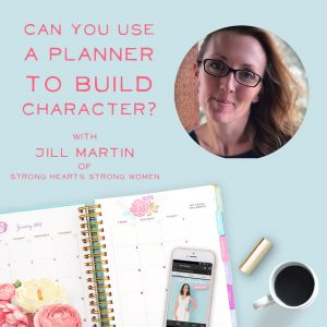 How can a daily planner help families build character in their kids (and the parents)? With intentional goal setting a monthly check-ins, this Mom of 11 kids does it with grace and style.