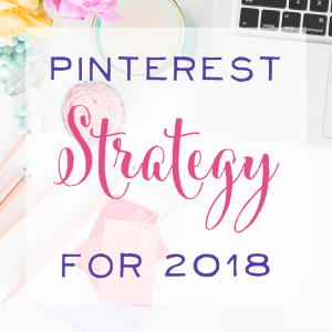 Pinterest Strategy Tips for 2018: Learn the NEW metric that matters most! (+ a Free Content Guide!)