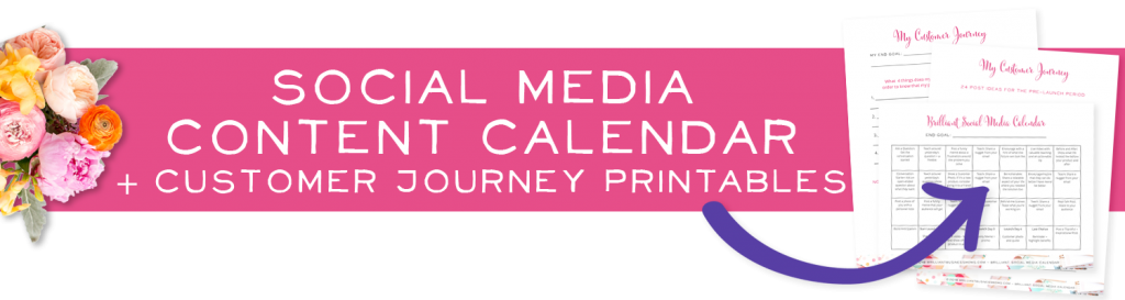 Printable social media calendar + customer journey printables