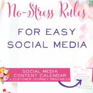 6 No-Stress Rules for Easy Social Media