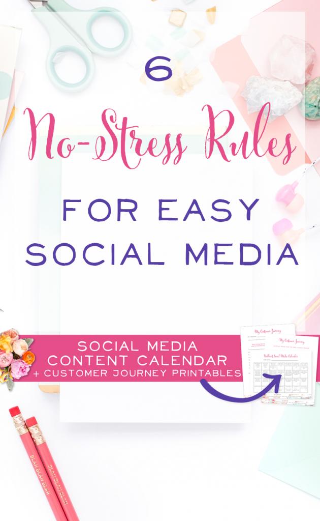 6 No Stress Rules for Easy Social Media