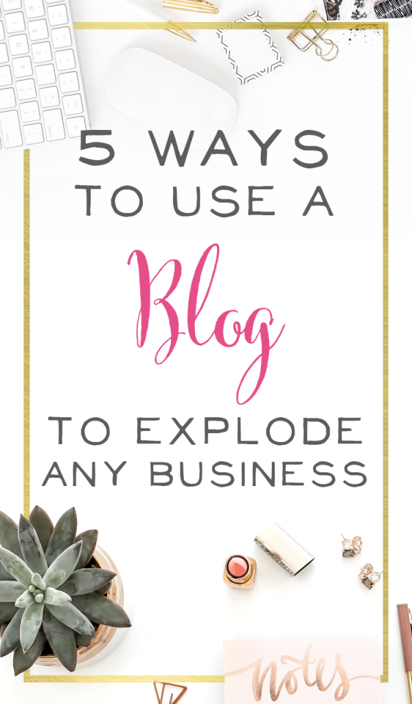 Wondering if you should start (or keep) your blog for your business? You should! Here's 5 ways (plus a bonus way) you should use a blog to grow your business.