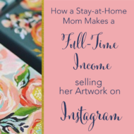 How Instagram and Baby Steps Built This Stay-at-Home Mom's Business with Artist Annie Quigley