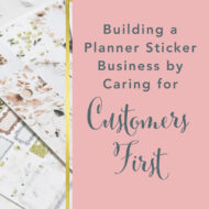 Building a Planner Sticker Business by Caring for Customers First with Ashley Monda of Sunshine Sticker Co.