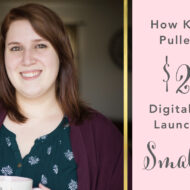 How Kara Fidd Pulled Off a 20k Digital Product Launch with a Small List