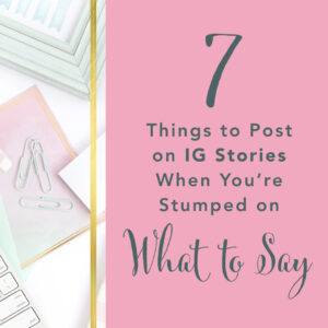 Instagram Stories can be an incredible way to build close relationships with your audience online and build your business. But… you might be stumped on what to say! (I used to feel that way too!) After committing to IG Stories for over 8 months now, I'm no longer stumped on what to say, and sharing something daily feels really easy! Keep reading (or press play on the podcast player!) to learn 7 Things to Share when you Have No Idea What to Say (and these don't involve long episodes of teaching or getting on video! These are truly easy-peasy things you can say in a jiffy! It's time to find the fun in IG Stories and use them to build your business!