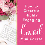 How to Create a Highly Engaging Email Mini Course