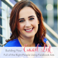 Building your Email List Full of the Right People Using Facebook Ads