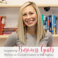 Surpassing Business Goals without an Outside Investor or Ads Agency with Jessica Principe of AllGirlShaveClub.com