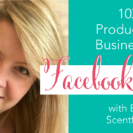 10Xing Her Product-Based Business Using Facebook Ads with Ellie Cole of Scentful Wax