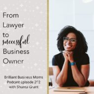 From Full-Time Lawyer to Successful Business Owner