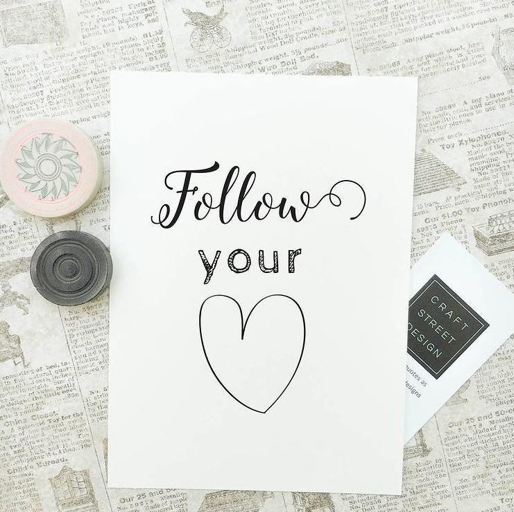 poster with words Follow Your Heart