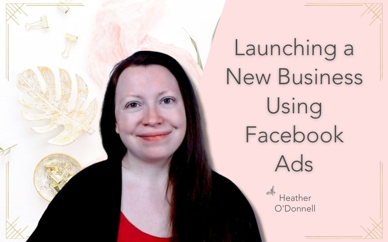 image with title text Launching a New Business Using Facebook Ads